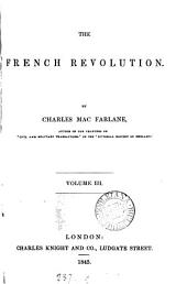 The French Revolution: Volume 3
