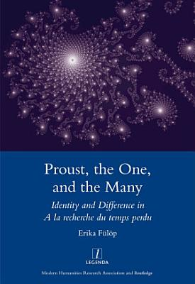 Proust  the One  and the Many