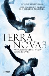 Terra Nova 3: Antología de ciencia ficción contemporánea