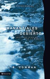 Manantiales en el desierto: Lecturas diarias de la Biblia