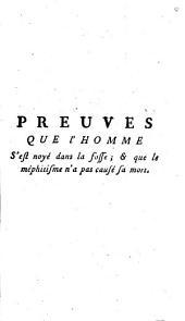 Preuves que l'homme s'est noyé dans la fosse & que le méphitisime n'a pas causé sa mort: lettre a messieurs les commissaires de l'Academie Royale des Sciences & de la Société Royale de Médecine de Paris