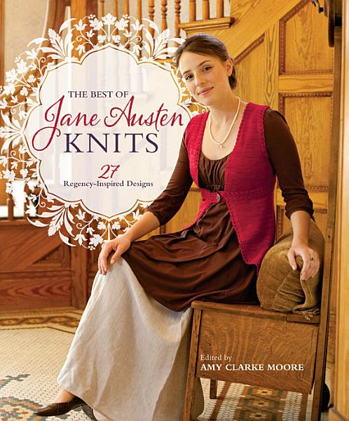 Download The Best Of Jane Austen Knits Book
