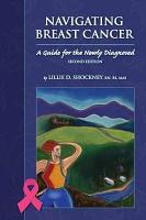 Navigating Breast Cancer  Guide for the Newly Diagnosed PDF