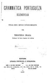 Grammatica portugueza elementar: fundada sobre o methodo historico-comparativo