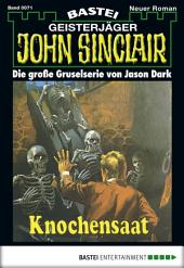 John Sinclair - Folge 0071: Knochensaat