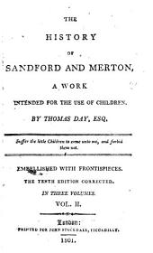The History of Sandford and Merton,: A Work Intended for the Use of Children, Volume 2