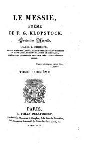 Le Messie, poeme. Trad. nouvelle par J. d'Horrer. - Paris, Egron 1825-26