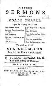 Fifteen Sermons ... To which are added Six Sermons preached on public occasions. The fourth edition