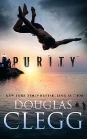 Purity: A Dark Thriller