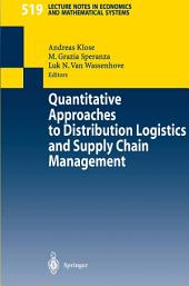 Quantitative Approaches to Distribution Logistics and Supply Chain Management