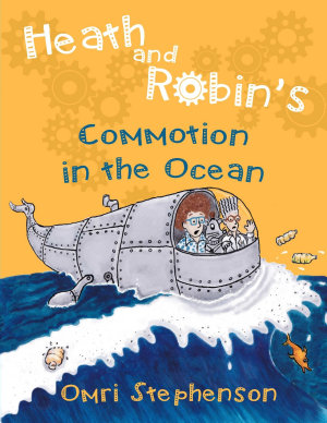 Heath and Robin s Commotion in the Ocean