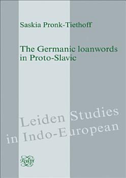 The Germanic loanwords in Proto Slavic PDF