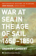 War at Sea in the Age of Sail  Smithsonian History of Warfare  PDF