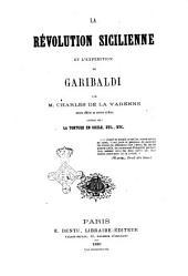 La revolution sicilienne et l'expedition de Garibaldi