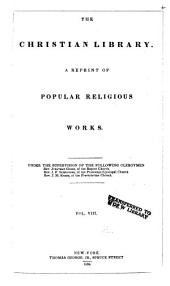 The Christian Library: A Reprint of Popular Religious Works, Volume 8