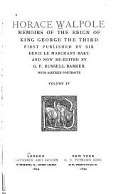 Memoirs of the Reign of King George the Third: Volume 4