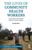 The Lives of Community Health Workers PDF