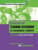 Activities for Teaching Citizenship in Secondary Schools PDF