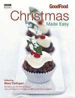 Good Food: Christmas Made Easy