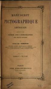 Manuscrit pictographique américain: précédé d'une notice sur l'idéographie des Peaux-Rouges