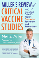 Miller s Review of Critical Vaccine Studies