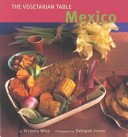 The Vegetarian Table  Mexico PDF