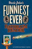 Uncle John s Funniest Ever Bathroom Reader PDF