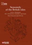 Seaweeds of the British Isles: part 1. Rhodophyta. Introduction, nemaliales, gigartinales