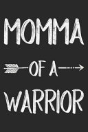 Momma of a Warrior