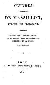 Oeuvres complètes de Massillon, evèque de Clermont ...