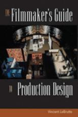 The Filmmaker s Guide to Production Design PDF