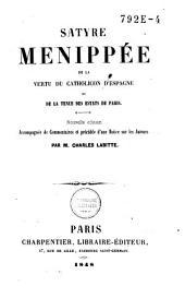 Satyre Ménippée: de la vertu du Catholicon d'Espagne et de la tenue des estats de Paris