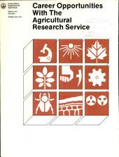 Career opportunities with the Agricultural Research Service