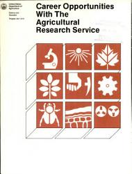 Career Opportunities With The Agricultural Research Service Book PDF