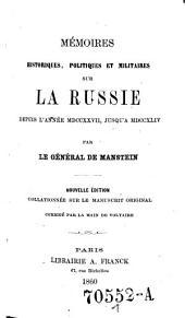 Memoires historiques, politiqus et militaires sur la Russie depuis l'annee 1727 jusqu'a 1744. Nouv. ed: Volume1