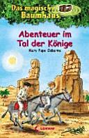 Das magische Baumhaus   Abenteuer im Tal der K  nige PDF