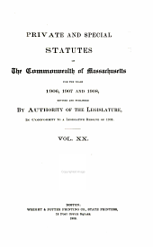 Private and Special Statutes of the Commonwealth of Massachusetts: Volume 20