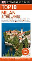Milan and the Lakes   DK Top 10 Eyewitness Travel Guide PDF