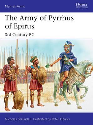 The Army of Pyrrhus of Epirus PDF