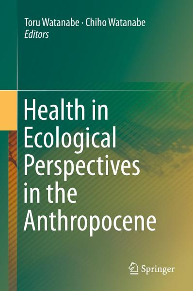 Health in Ecological Perspectives in the Anthropocene PDF