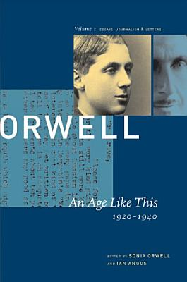 George Orwell  An age like this  1920 1940 PDF