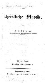 Die christliche mystik: bd. 1. abt. Die besessenheit. 2. abt. Das hexen- und zauberwesen