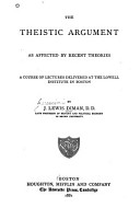 The Theistic Argument as Affected by Recent Theories PDF