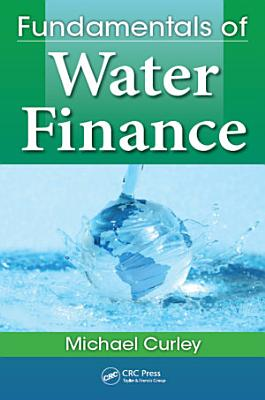 Fundamentals of Water Finance