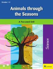 Animals through the Seasons: A Focused Unit