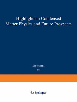 Highlights in Condensed Matter Physics and Future Prospects