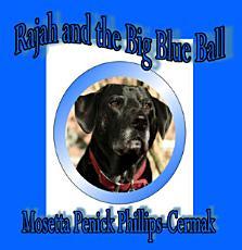 Rajah and the Big Blue Ball