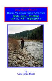 BTWE Rock Creek - July 11, 1998 - Montana: BEYOND THE WATER'S EDGE