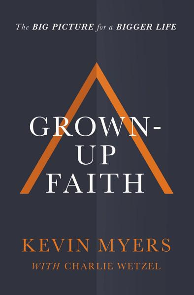 Download Grown up Faith Book