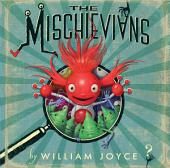 The Mischievians: with audio recording
